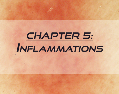 RCM Chapter 5: Inflammations